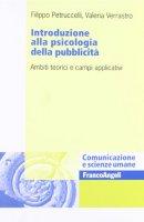 Introduzione alla psicologia della pubblicità. Ambiti teorici e campi applicativi - Petruccelli Filippo,  Verrastro Valeria
