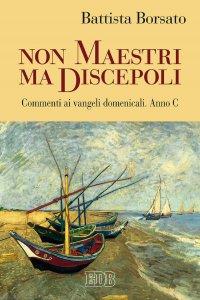 Copertina di 'Non maestri ma discepoli'