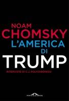 L'America di Trump - Noam Chomsky, C.J. Polychroniou