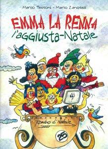 Copertina di 'Emma la renna l'aggiusta - Natale'