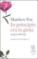In principio era la gioia - Fox Matthew
