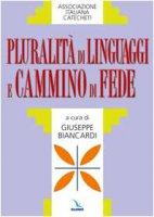 Copertina di 'Pluralità di linguaggi e cammino di fede'