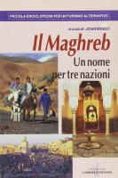 Il Maghreb. Un nome per tre nazioni