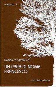Copertina di 'Un papa di nome Francesco'