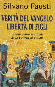 Copertina di 'Verità del vangelo, libertà di figli. Commentario spirituale della Lettera ai galati'