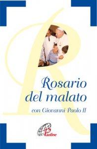 Copertina di 'Rosario del malato con Giovanni Paolo II'