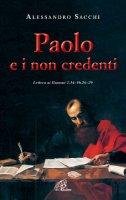 Paolo e i non credenti - Alessandro Sacchi