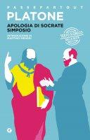 Apologia di Socrate - Simposio - Platone