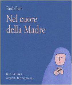 Copertina di 'Nel cuore della Madre'