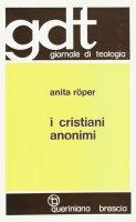 I cristiani anonimi (gdt 006) - Roper Anita