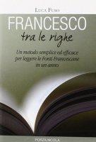 Francesco tra le righe - Fuso Luca