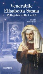 Copertina di 'Venerabile Elisabetta Sanna. Pellegrina della Carità'