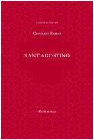 Sant'Agostino - Giovanni Papini