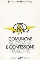 Comunione quotidiana e confessione frequente - Margerie Bertrand de