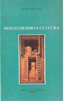 Monachesimo e cultura - Gregorio Penco O.S.B.