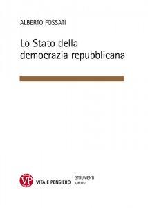 Copertina di 'Lo Stato della democrazia repubblicana'