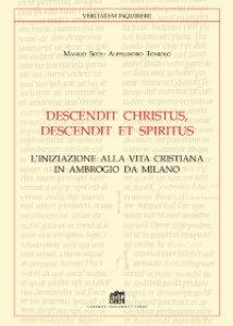 Copertina di 'Descendit Christus, descendit et Spiritus'