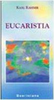 Eucaristia - Rahner Karl
