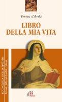 Libro della mia vita - Teresa d'Avila (santa)