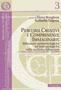Copertina di 'Percorsi creativi e compresenze immaginarie'