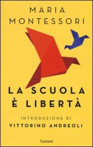Copertina di 'La scuola è libertà'