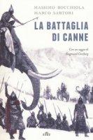 La battaglia di Canne. Con e-book - Bocchiola Massimo, Sartori Marco