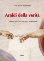 Araldi della verità - Bonazza Vincenzo
