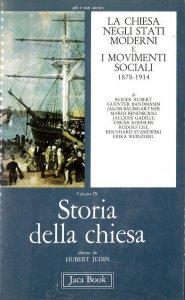 Copertina di 'Storia della Chiesa [vol_9] / La Chiesa negli Stati moderni e i movimenti sociali (1878-1914)'