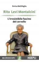 Rita Levi Montalcini - Enrica Battifoglia