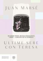 Ultime sere con Teresa - Marsé Juan