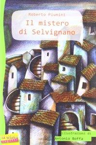 Copertina di 'Mistero di Selvignano. (Il)'