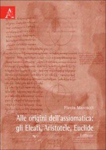 Copertina di 'Alle origini dell'assiomatica'