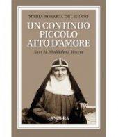 Un continuo piccolo atto d'amore - Maria Rosaria Del Genio