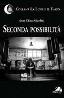 Seconda possibilità - Giordani Anna Chiara