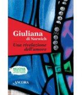 Una rivelazione dell'amore - Giuliana di Norwich