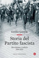 Storia del Partito fascista - Emilio Gentile