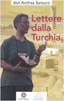 Lettere dalla Turchia - Santoro Andrea