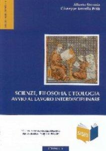 Copertina di 'Scienze, filosofia e teologia. Avvio al lavoro interdisciplinare'