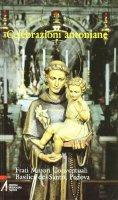 Celebrazioni antoniane - Frati Minori Conventuali - Basilica del Santo