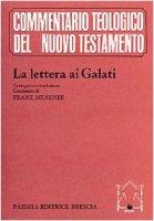 La lettera ai Galati. Testo greco a fronte / Cur. Mussner F.