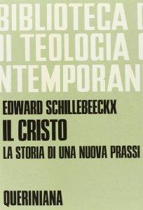 Copertina di 'Il cristo, la storia di una nuova prassi (BTC 037)'