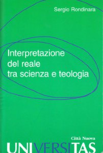 Copertina di 'Interpretazione del reale tra scienza e teologia'