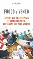 Fuoco e vento - Carlo Mazza