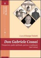 Don Gabriele Cossai - Tuninetti Giuseppe
