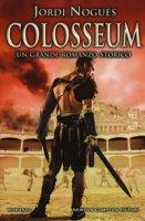 Colosseum - Nogués Jordi