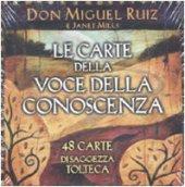 Le carte della voce della conoscenza. 48 carte di saggezza tolteca
