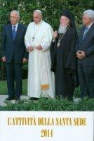 L'attività della Santa Sede 2014