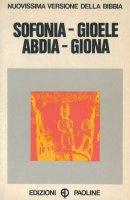 Sofonia - Gioele - Abdia - Giona