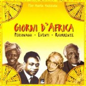 Giorni d'Africa. Personaggi, eventi, ricorrenze - Mazzola Pier Maria