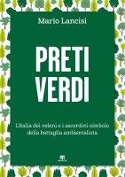 Preti verdi - Mario Lancisi